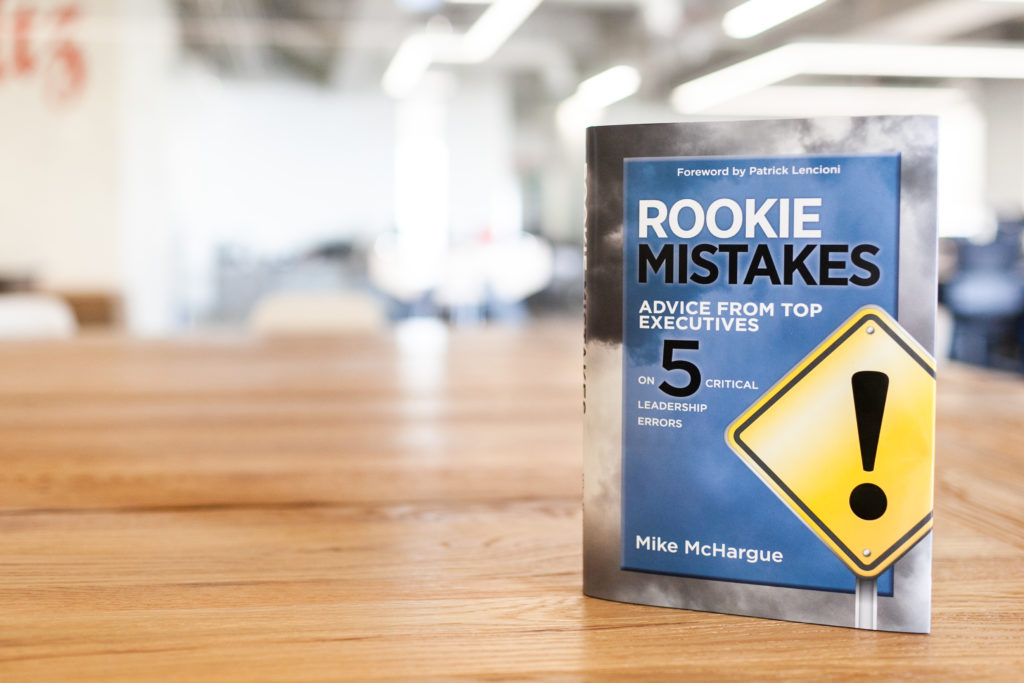 Rookie Mistakes that make better leaders